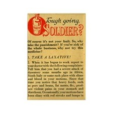 Tough Going Soldier? Laxative Magnet