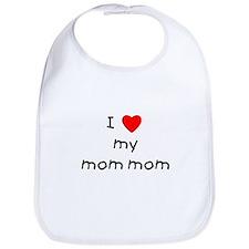 I love my mom mom Bib