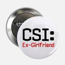 CSI: Ex-Girlfriend Button