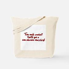 Two Week Notice Tote Bag