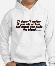 Where You Place The Blame Hoodie
