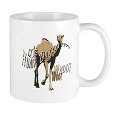 It's Hump Day Mug