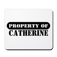 Property of Catherine Mousepad