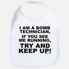 I am a bomb technician... Bib
