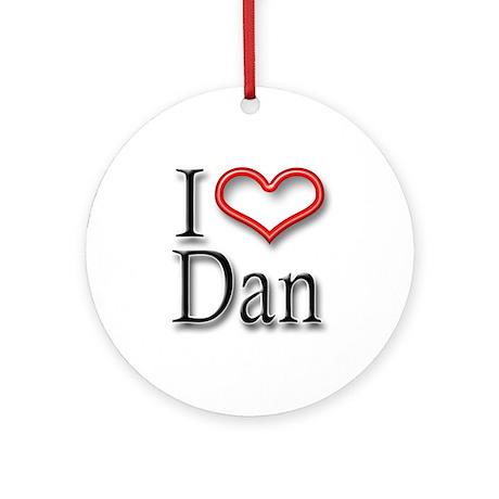 I Heart Dan Ornament (Round)