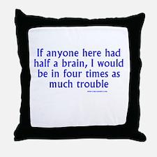Half A Brain Blue Throw Pillow