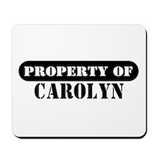 Property of Carolyn Mousepad