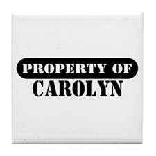 Property of Carolyn Tile Coaster