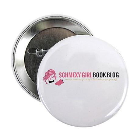 """Schmexy Girl Book Blog Logo 2.25"""" Button"""