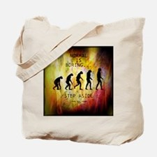 Funny Normal Is Boring Tote Bag