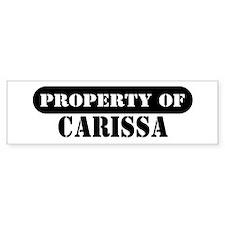 Property of Carissa Bumper Bumper Sticker