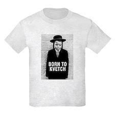 """""""Born to Kvetch"""" Kids' T-Shirt"""