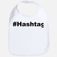 Funny Hashtag Quote Bib