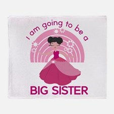 I Am Going To Be A Big Sister Throw Blanket
