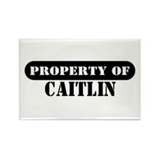 Property of Caitlin Rectangle Magnet