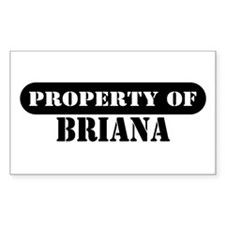Property of Briana Rectangle Decal