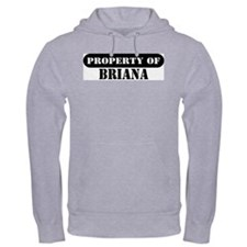 Property of Briana Hoodie