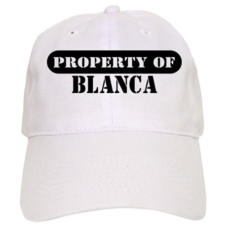 Property of Blanca Cap