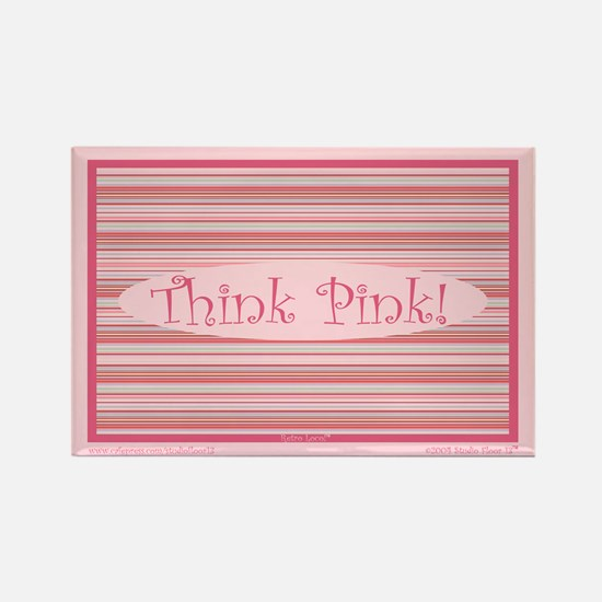 Pinstripes Think Pink Rectangle Magnet