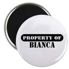 """Property of Bianca 2.25"""" Magnet (10 pack)"""