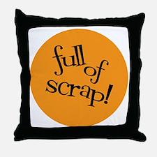 Sew Sassy - Full of Scrap! Throw Pillow
