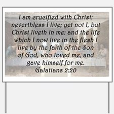 Galatians 2:20 Yard Sign
