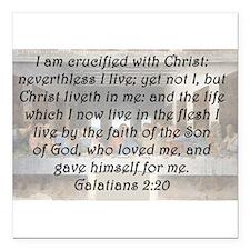 """Galatians 2:20 Square Car Magnet 3"""" x 3"""""""