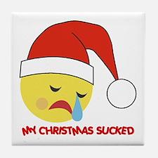 My Christmas Sucked Tile Coaster