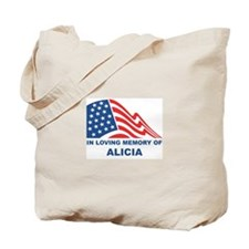 Loving Memory of Alicia Tote Bag