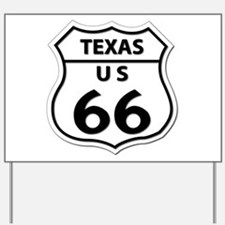 U.S. ROUTE 66 - TX Yard Sign