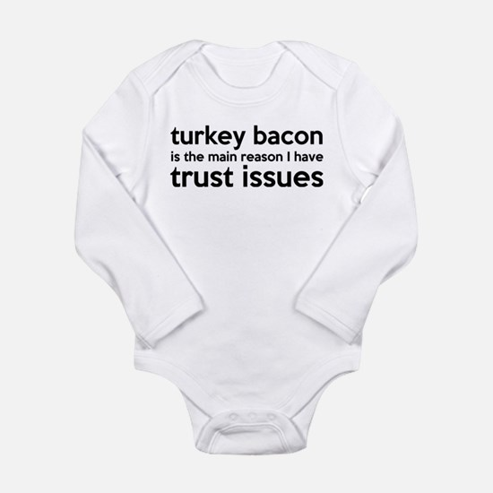 Turkey Bacon and Trust Issues Humor Onesie Romper Suit
