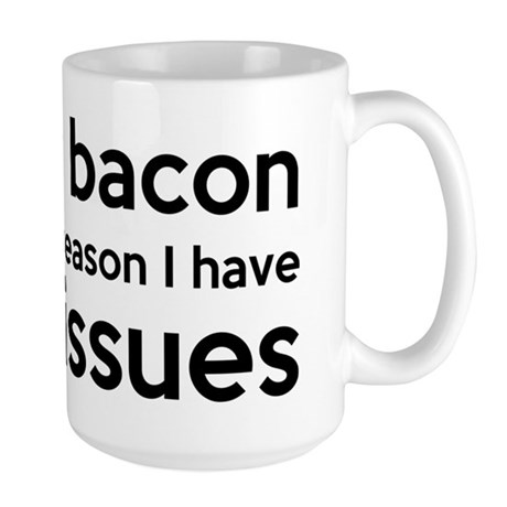 Turkey Bacon and Trust Issues Humor Large Mug
