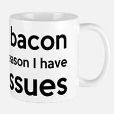 Turkey Bacon and Trust Issues Humor Mug