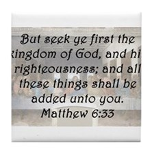 Matthew 6:33 Tile Coaster