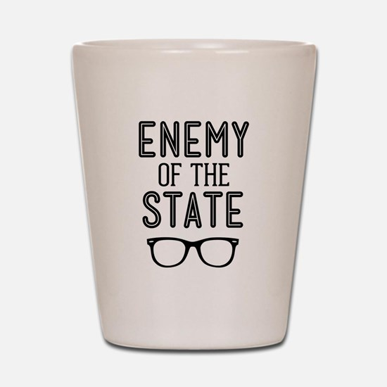 Enemy of the State Shot Glass