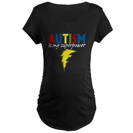 Autism is my Superpower Maternity Dark T-Shirt