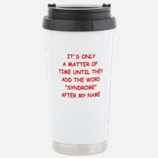 psychotic Travel Mug