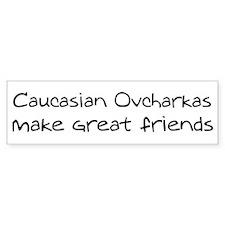 Caucasian Ovcharkas make frie Bumper Bumper Sticker