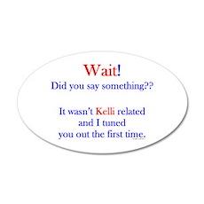 Say Something Kelli Wall Decal