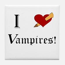 I Slay Vampires Tile Coaster