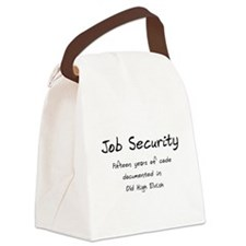 Geek Job Security Canvas Lunch Bag