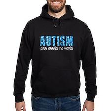 Autism Love Needs No Words Hoodie