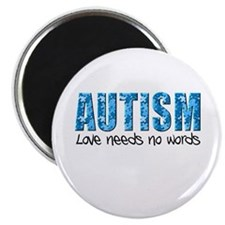 Autism Love Needs No Words Magnet