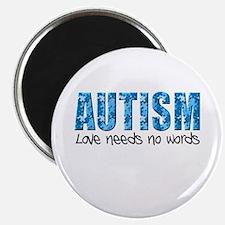Autism Love Needs No Words Magnet