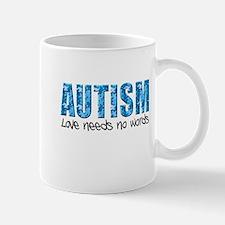 Autism Love Needs No Words Mug