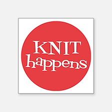"Knit Sassy - Knit Happens Square Sticker 3"" x 3"""