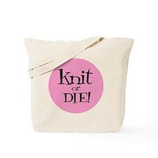 Knit Sassy - Knit or Die Tote Bag
