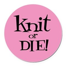 Knit Sassy - Knit or Die Round Car Magnet