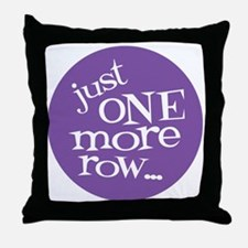 Knit Sassy - Just One More Row... Throw Pillow