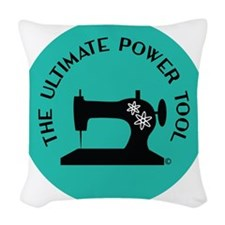 Sew Sassy - Ultimate Power Too Woven Throw Pillow
